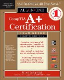 CompTIA A+ Certification All-in-One Exam Guide, 8th Edition (Exams 220-801 & 220-802) [Hardcover]