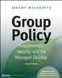 Group Policy: Fundamentals, Security, and the Managed Desktop [Paperback]