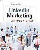 LinkedIn Marketing: An Hour a Day [Paperback]