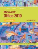 Microsoft Office 2010: Illustrated Introductory, First Course [Spiral-Bound]