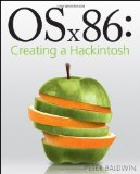 OSx86: Creating a Hackintosh [Paperback]