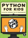 Python for Kids: A Playful Introduction to Programming [Paperback]