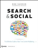 Search and Social: The Definitive Guide to Real-Time Content Marketing [Paperback]