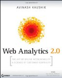 Web Analytics 2.0: The Art of Online Accountability and Science of Customer Centricity [Paperback]