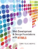 Web Development and Design Foundations with HTML5 (6th Edition) [Paperback]