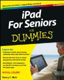 iPad For Seniors For Dummies (For Dummies (Computer/Tech)) [Paperback]
